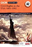 OCR A Level History A: Civil Rights in the USA 1865-1992 by Mr David Paterson (2009-03-31)