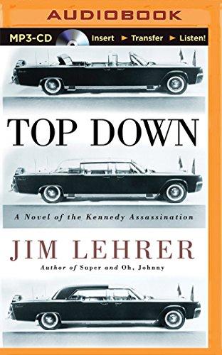 Top Down: A Novel of the Kennedy Assassination por Jim Lehrer