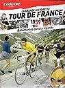 La Grande Histoire du Tour du France n° 5 - 1959 - 1960 - Bahamontes dans la Légende par L'Équipe