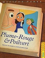 Magicus Codex, Tome 1 : Plume-Rouge et Poilvert