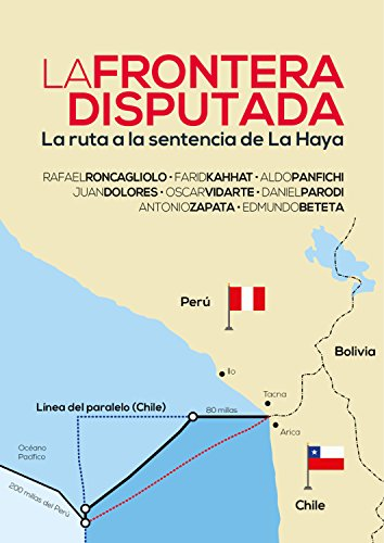 La frontera disputada: La ruta a la sentencia de La Haya