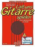 Cover of: Lass uns Gitarre spielen: Eine Gitarrenschule für Kinder. Gitarre. Ausgabe mit MC. (Kreidler Gitarren-Studio) | Reinhard Leben, Klaus Prasuhn