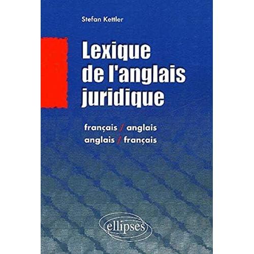 Lexique juridique : Français/anglais anglais/français