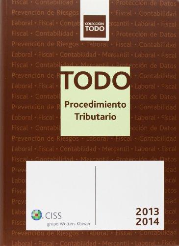 Todo Procedimiento Tributario 2013-2014 por Aa.Vv