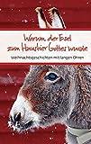 Warum der Esel zum Haustier Gottes wurde: Weihnachtsgeschichten mit langen Ohren (Eschbacher Präsente)