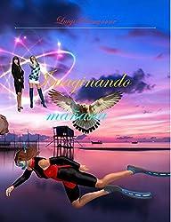 Imaginando mañana (Spanish Edition)
