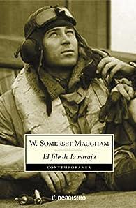 El filo de la navaja par  W. Somerset Maugham