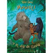 El libro de la selva. Mowgli y el día de lluvia (Disney. Otras propiedades)