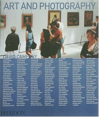 Art and Photography (Themes & Movements) by David Campany (Commentary) � Visit Amazon's David Campany Page search results for this author David Campany (Commentary) (3-Feb-2007) Paperback