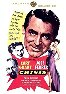 Crisis (1950) by Jose Ferrer, Paula Raymond Cary Grant