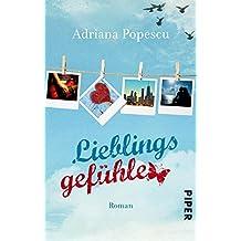 Lieblingsgefühle: Roman (Lieblingsmomente-Reihe 2) (German Edition)