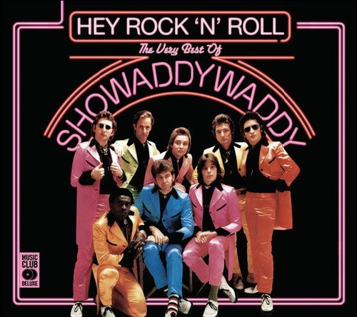 Showaddywaddy: Hey Rock'N Roll-the Very Best of (Audio CD)