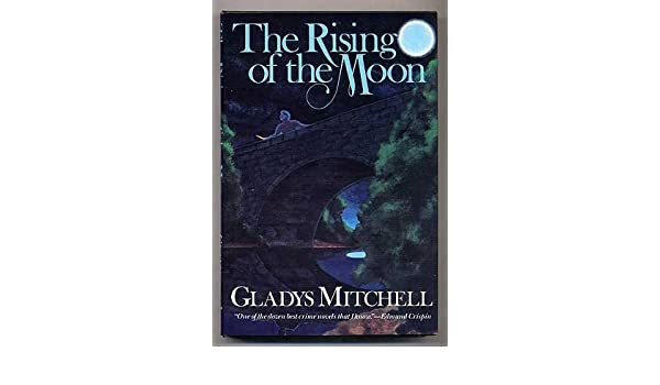 Gladys Mitchell - The Rising of the Moon