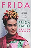 Frida: The Biography of Frida Kahlo