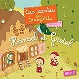 Hänsel et Gretel (Les contes des tout-petits) (French Edition)