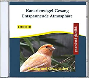 Kanarienvögel-Gesang Canary Canaries Songs and Calls for Relaxation or Sleep Aid - Relaxing Atmosphere Baby Relaxation