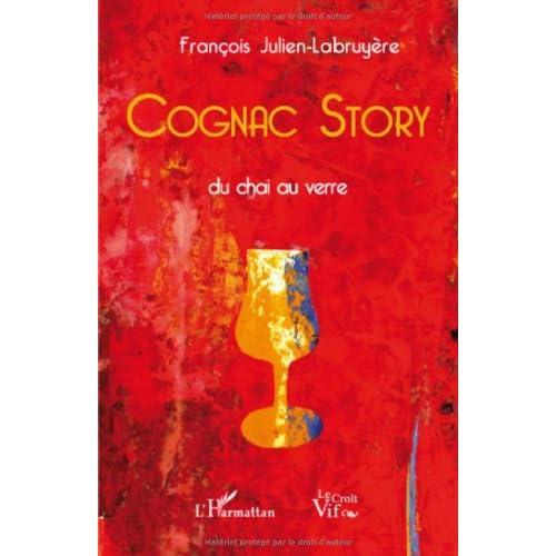 Cognac Story : Du chai au verre