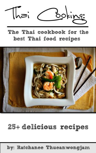 Thai cooking the thai cookbook for the best thai food recipes thai thai cooking the thai cookbook for the best thai food recipes thai cooking forumfinder Image collections