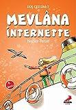 Telecharger Livres Dus Gezgini 7 Mevlana Internette (PDF,EPUB,MOBI) gratuits en Francaise