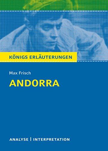 Preisvergleich Produktbild Königs Erläuterungen: Textanalyse und Interpretation zu Frisch. Andorra. Alle erforderlichen Infos für Abitur, Matura, Klausur und Referat plus Musteraufgaben mit Lösungen