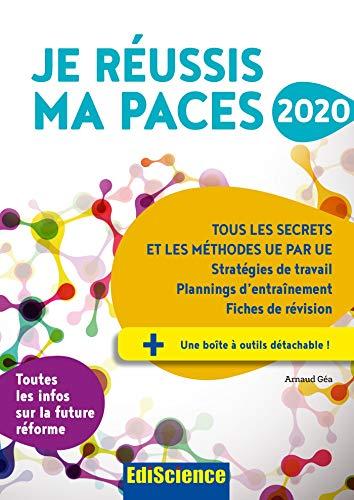 Je réussis ma PACES 2020 - Tous les secrets et les méthodes UE par UE par Arnaud Géa