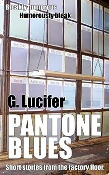 Pantone Blues by [Lucifer, G.]