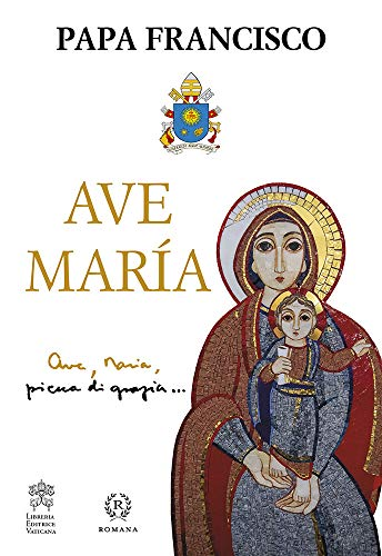 AVE MARÍA por PAPA FRANCISCO