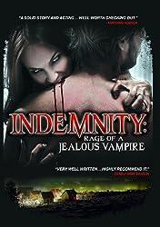 Indemnity: Rage Of A Jealous Vampire [DVD] [2012] [NTSC]