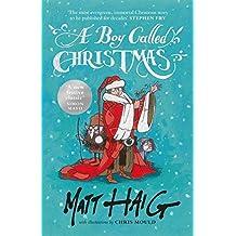 A Boy Called Christmas by Matt Haig (2015-11-16)