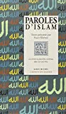Telecharger Livres Paroles d Islam La Verite ne peut etre contenue dans un seul reve (PDF,EPUB,MOBI) gratuits en Francaise