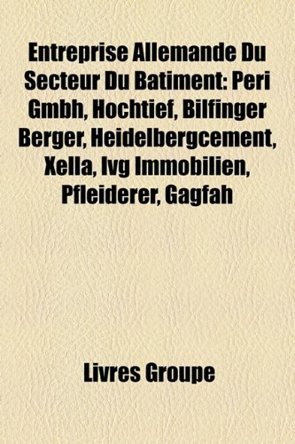 entreprise-allemande-du-secteur-du-btiment-peri-gmbh-hochtief-bilfinger-berger-heidelbergcement-xell
