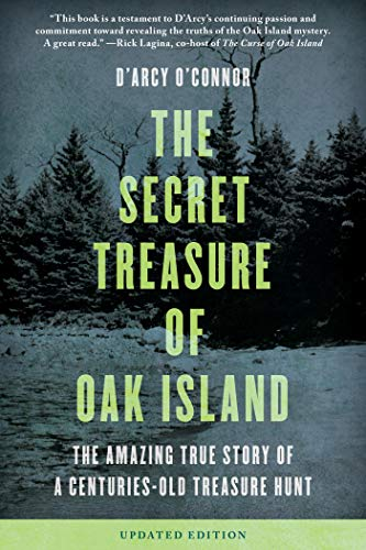 Secret Treasure of Oak Island: The Amazing True Story of a Centuries-Old Treasure Hunt (English Edition)