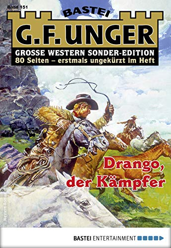 G. F. Unger Sonder-Edition 151 - Western: Drango, der Kämpfer (German Edition) par G. F. Unger
