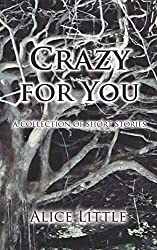 Crazy for You: a collection of short stories