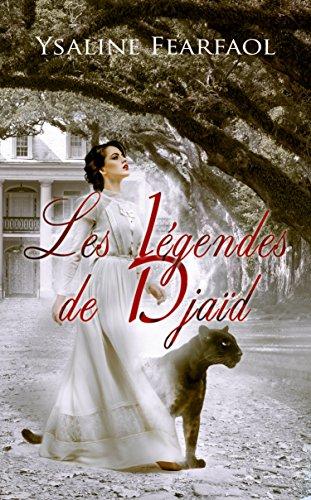 Les Légendes de Djaïd tome 1: Tristan et Izabeau (French Edition)