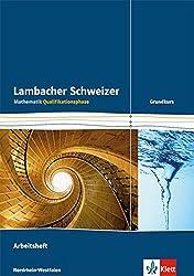 Lambacher Schweizer Mathematik Qualifikationsphase Grundkurs. Ausgabe Nordrhein-Westfalen: Arbeitsheft plus Lösungen Klassen 11/12 oder 12/13 ... Ausgabe für Nordrhein-Westfalen ab 2014)