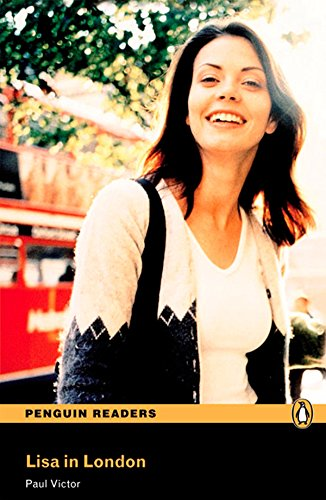 Penguin Readers 1: Lisa in London Book & CD Pack: Level 1 (Pearson English Graded Readers) - 9781405878098