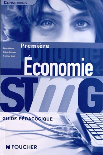Connexions Économie 1re Bac STMG Guide pédagogique