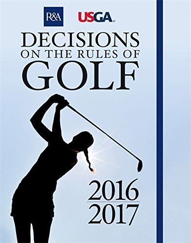 Decisions on the Rules of Golf (Royal & Ancient) by R&A Championships Limited (2015-11-02)