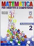 Matematica per obiettivi e competenze. Per la Scuola media. Con espansione online: 2