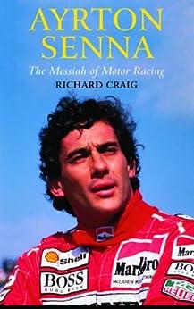 Ayrton Senna de [Craig, Richard]