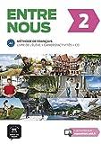 Entre nous 2 (A2). Livre de l'élève + cahier d'exercices + CD-Audio