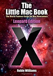 The Little Mac Book, Leopard Edition by Robin Williams (2008-01-05)