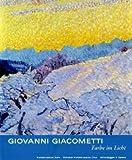 Giovanni Giacometti – Farbe im Licht