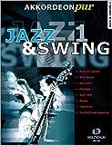 Die besten Amazon Akkordeons - Akkordeon pur: Jazz & Swing 1. Spezialarrangements im Bewertungen