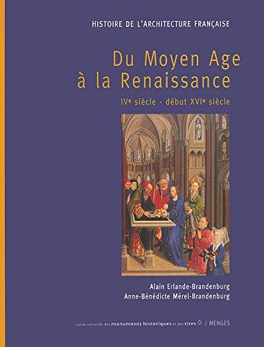 HISTOIRE DE L'ARCHITECTURE FRANCAISE TOME I - Du moyen age à la renaissance par Alain Erlande-brandenburg