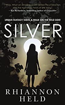 Silver (Silver Series) by [Held, Rhiannon]