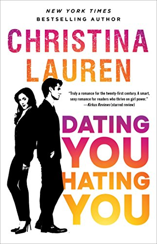 Dating You / Hating You (English Edition) par [Lauren, Christina]
