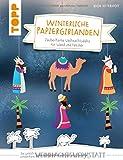 Winterliche Papiergirlanden (kreativ.kompakt): Zauberhafte Weihnachtsdeko für Wand und Fenster - Anja Ritterhoff