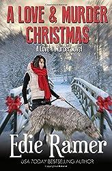 A Love & Murder Christmas: Volume 3 by Edie Ramer (2015-11-09)